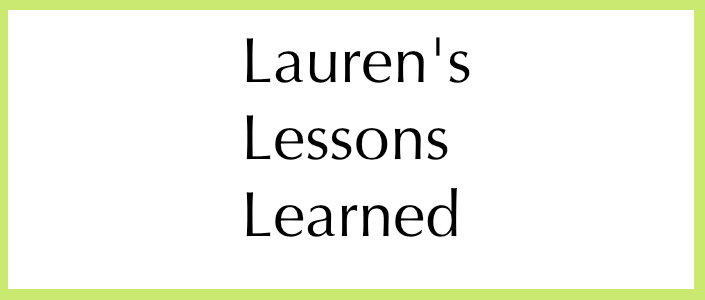 Laurens-Lessons-Learned